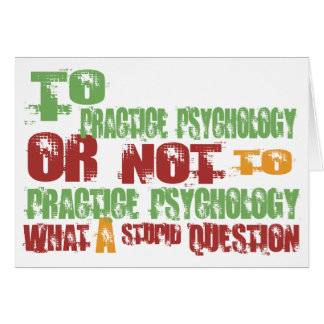 To Practice Psychology Greeting Card