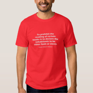 To Prohibit The Reading of Certain Books Tshirts