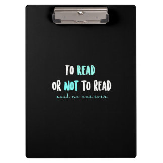 To Read or Not to Read... Clipboards