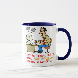 To Really Err is Computer (1) Mug