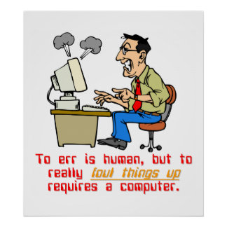 To Really Err is Computer (1) Poster