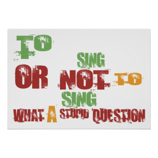 To Sing Poster