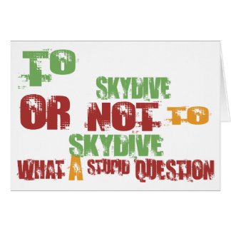 To Skydive Greeting Card