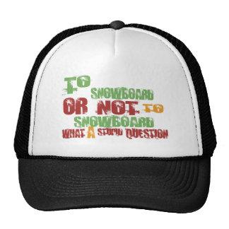 To Snowboard Trucker Hat