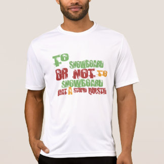 To Snowboard Tshirts
