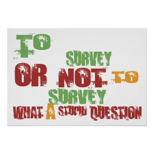 To Survey Poster