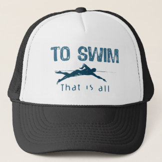 To Swim Trucker Hat