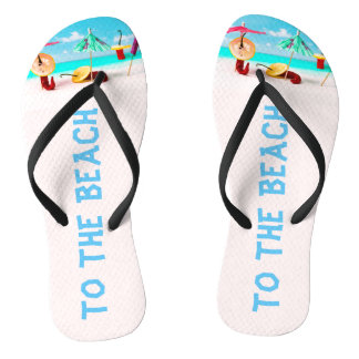 To the beach funny flip flops
