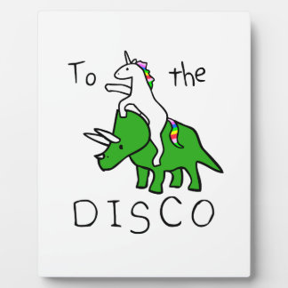 To The Disco (Unicorn Riding Triceratops) Plaque