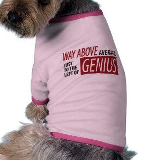 To The Left Of Genius Pet Tshirt