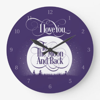 To The Moon And Back Large Clock