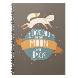 """To the moon and back"" Spiral Notebook"
