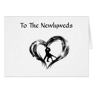 TO THE NEWLYWEDS GREETING CARD