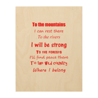 To The Wild Country - Red Text Wood Print