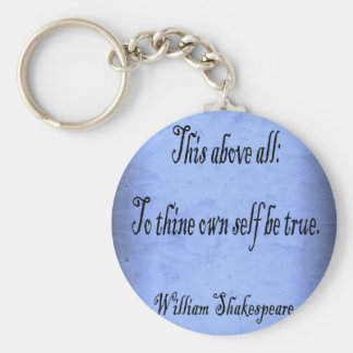To Thine Own Self Be True Key Ring