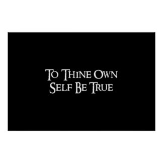 """To thine own self be true"" Shakespeare Quote Poster"