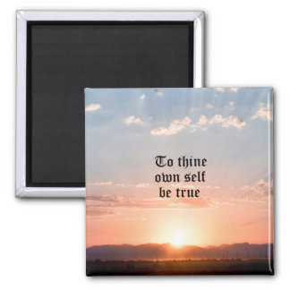 To Thine Own Self Be True Square Magnet
