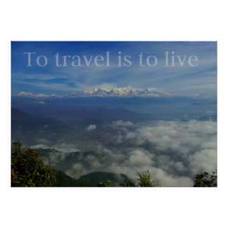 To travel is to live TRAVEL QUOTE Poster