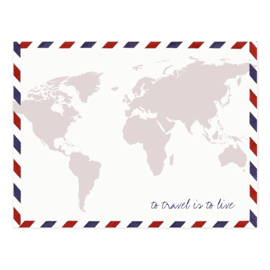 to travel is to live / worldmap postcard