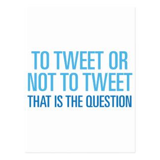 To Tweet Or Not To Tweet Postcard