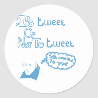 To Tweet or Not to Tweet Sticker