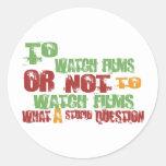 To Watch Films Round Sticker