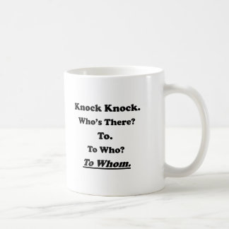To Whom Knock Knock Joke Coffee Mug