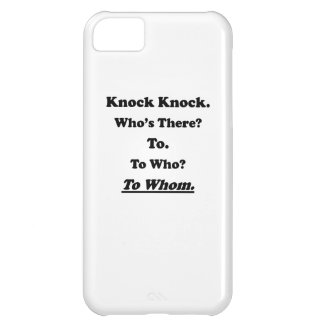 To Whom Knock Knock Joke iPhone 5C Case