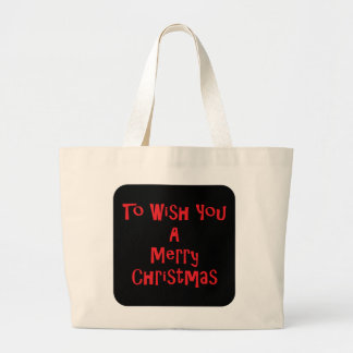 To Wish You A Merry Christmas Jumbo Tote Bag