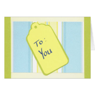 To You Notecard Note Card