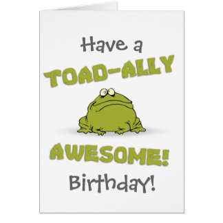 Toad-ally Awesome Greeting Card