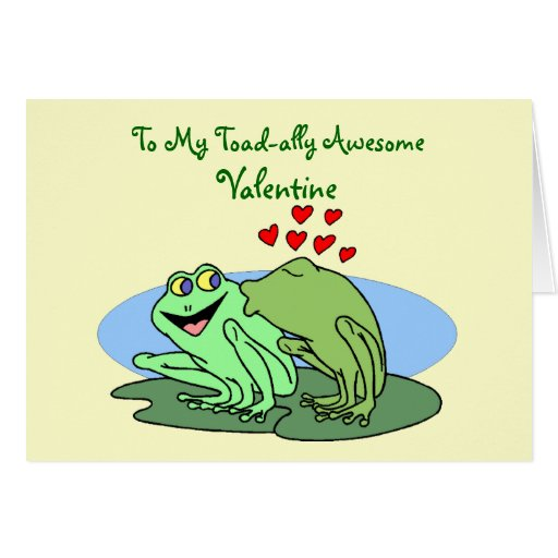 Toad-ally Awesome Valentine Greeting Card