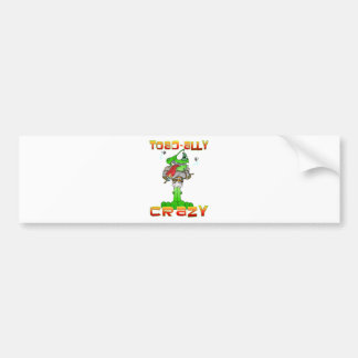 Toad-ally Crazy Bumper Sticker