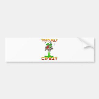 Toad-ally Crazy Car Bumper Sticker