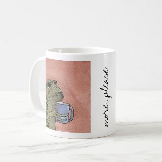 "Toad wants ""More, Please"" Mug"