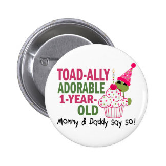 Toadally Adorable 1-Year Old 6 Cm Round Badge