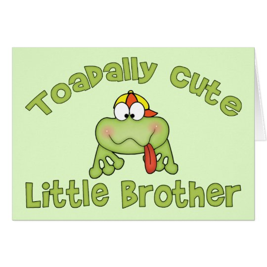 Toadally Cute Little Brother Card