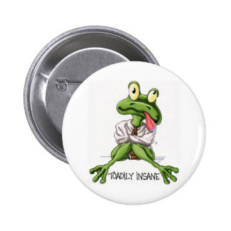 TOADILY INSANE BUTTON