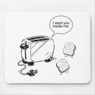 TOAST INSIDE ME MOUSE MAT