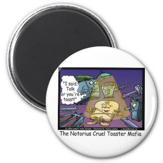 Toast Mafia Funny Offbeat Cartoon Gifts & Tees 6 Cm Round Magnet