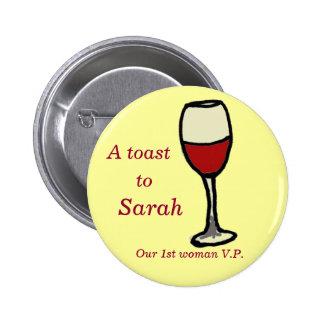 toast  to Sarah 6 Cm Round Badge