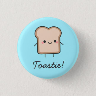 Toastie! Button