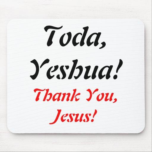 Toda, Yeshua!, Mousepads