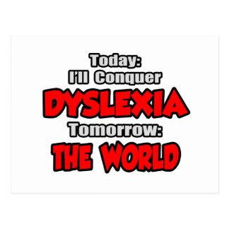 Today Dyslexia .. Tomorrow, The World Postcard