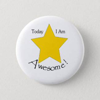 Today I Am Awesome merchandise 6 Cm Round Badge