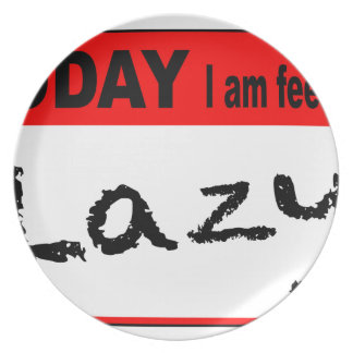 Today I Am Feeling Lazy Plate