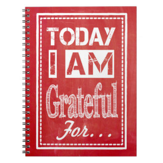 """Today I am Grateful for..."" Gratitude Journal Spiral Notebooks"