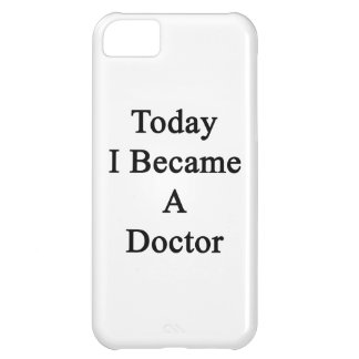 Today I Became A Doctor Cover For iPhone 5C