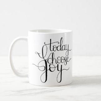 Today I Choose Joy Coffee Mug