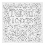 Today I Choose Joy Colouring Poster - Colorable